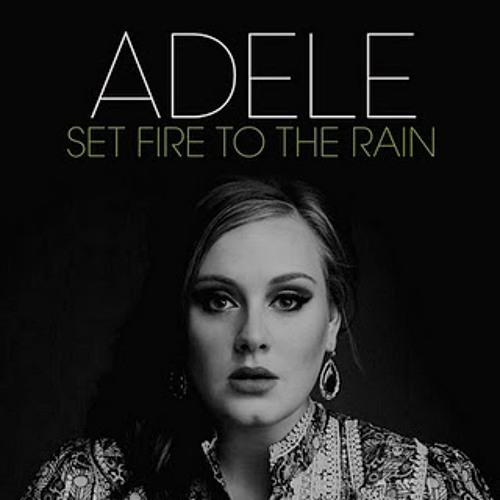 Adele - Set fire to the rain remix