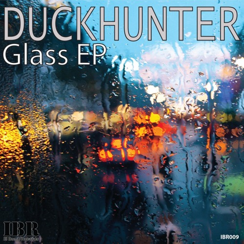 Duckhunter - Glass  (Justin Kase Remix) [Ill Bomb Records]