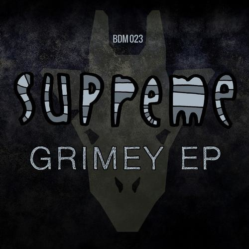Grimey by Supreme and Stinkahbell