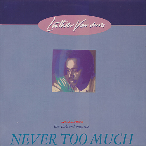 Ben Liebrand - Luther Vandross - Never too much