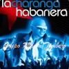 La Charanga Habanera - La Chica mas bella mp3