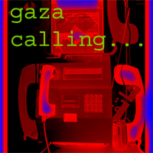 Gaza Calling
