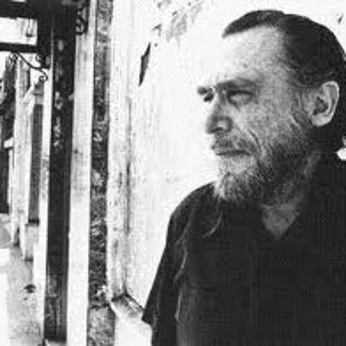 """Charles Bukowski-""""Dinosauria,We"""""""