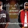 Jeremih ft. 50 Cent & So-Tiri - Feta On Me (Dj Mich@el Remix)