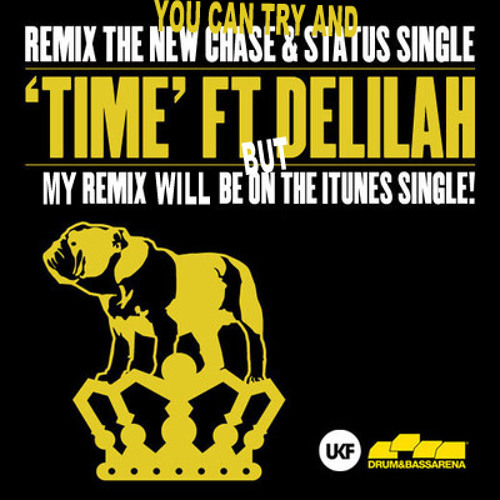 Chase and Status - Time ft. Delilah (dabp Remix) - StuBru Remix Competition Winner