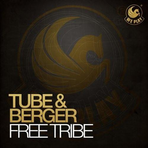 Tube and Berger - Free Tribe (Laserkraft 3D Remix)