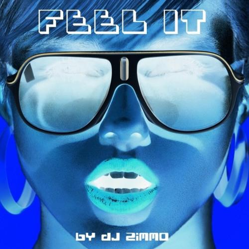 Feel It (DJ Zimmo Experimental Mix)
