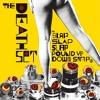 THE DEATH SET - SLAP SLAP SLAP POUND UP DOWN SNAP (FRANKI CHAN REMIX)