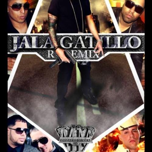 Jala gatillo Remix