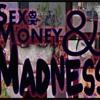 Sex Money And Madness - Hip Hop / Rap - e2