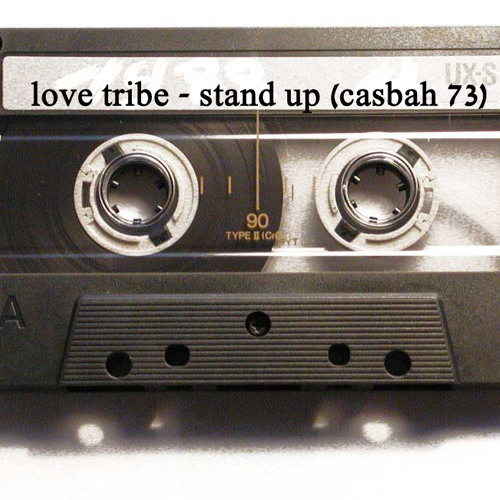 Love Tribe - Shakumuna Stand Up (Casbah 73 Edit)FREE DOWNLOAD