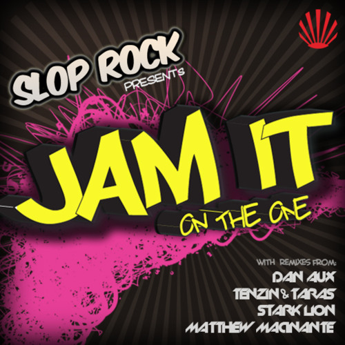 Slop Rock - Jam it on the One ( Dan Aux Remix )