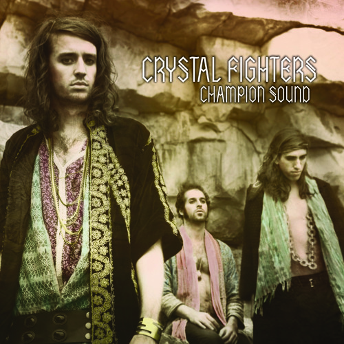 Crystal Fighters : Champion Sound (Mustang Remix)