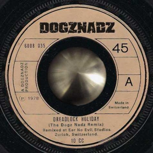 DogzNadz: Dreadlock Holiday (For Free Download click 'Become a Fan')