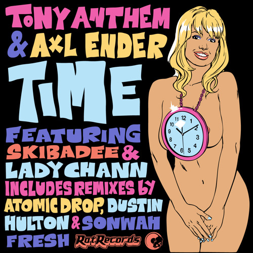Tony Anthem & Axl Ender - Time - The DJ Promo Mix (Free Download)