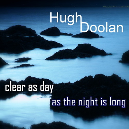 Clear as day as the night is long - Album (part of)