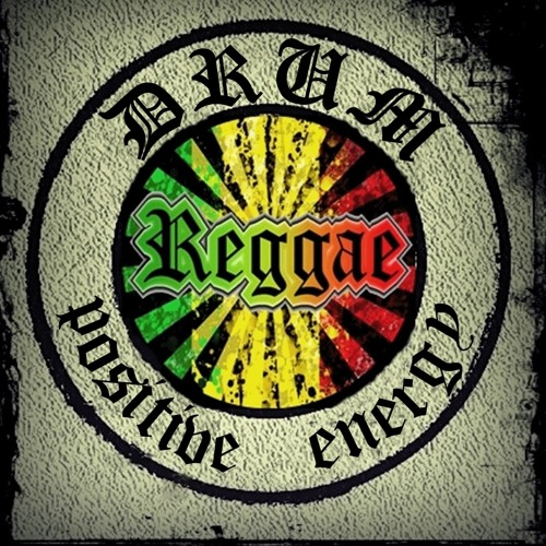 Dj Shi-Drum reggae vol.4 (Positive energy)