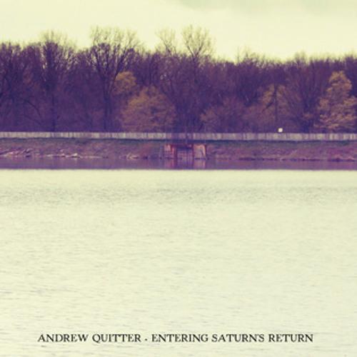 Andrew Quitter - Left Bleeding In The Woods...