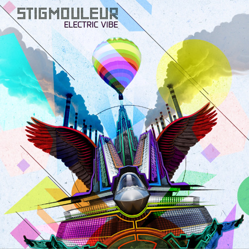 Stigmouleur - Electric Vibe