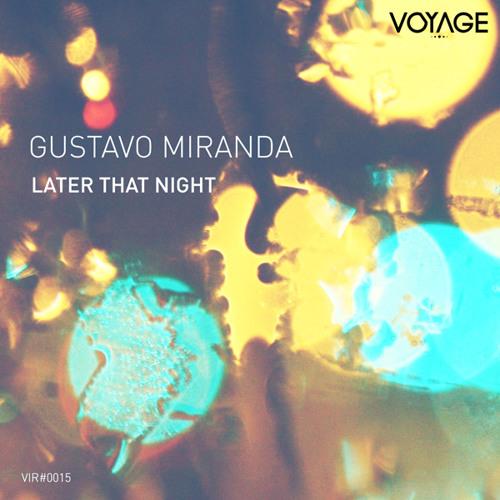 Gustavo Miranda - Early Today (Teaser)