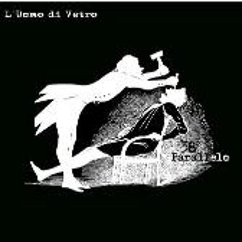 L'UOMO DI VETRO Tecno-bells & funeral party