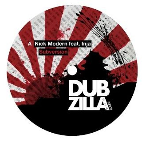Dubzilla Recordings - Nick Modern feat. Inja - Subversion - DZ003