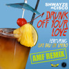 Drunk Off Your Love feat. Sky Blu of LMFAO (Audible Mainframe Remix)