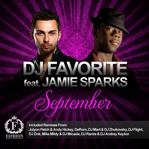 Dj Favorite & Jamie Sparks - September (Jolyon Petch & Andy Hickey Radio Edit)