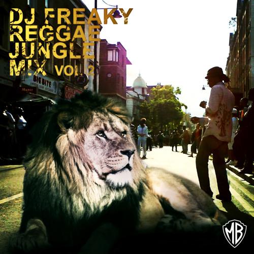 Dj freaky reggae jungle mix vol 2