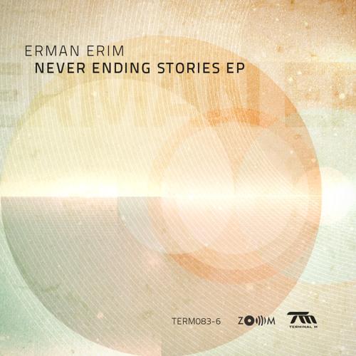 Erman Erim - Never Ending Zoom Stories (Snippet)
