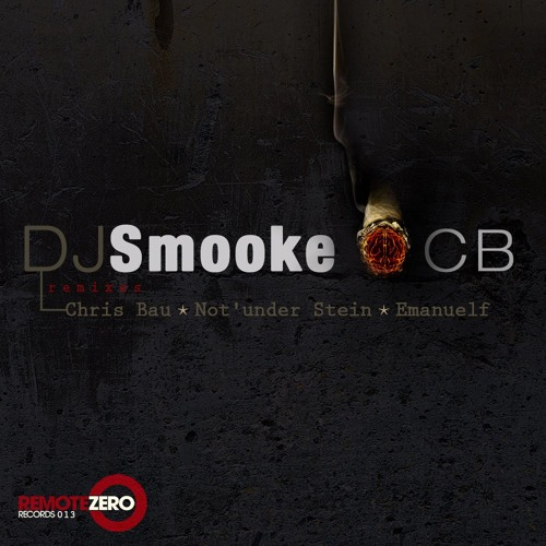 Smooke - OCB (Not'under Stein Remix)/Remote Zero Records/