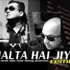 Jalta hai jiya mix-Amit Das(Prophesy) feat Binny sharma