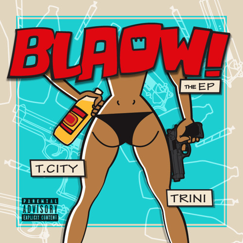 T.City with Blaow! the Mixtape 07 Fam First