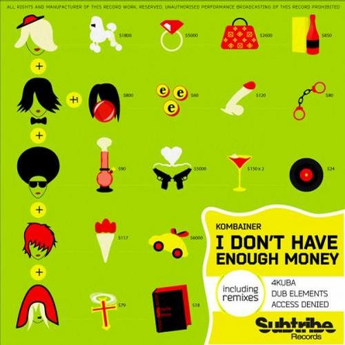 Kombainer - I Dont Have Enough Money (Dub Elements Remix)