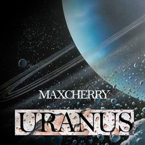 Maxcherry - Uranus