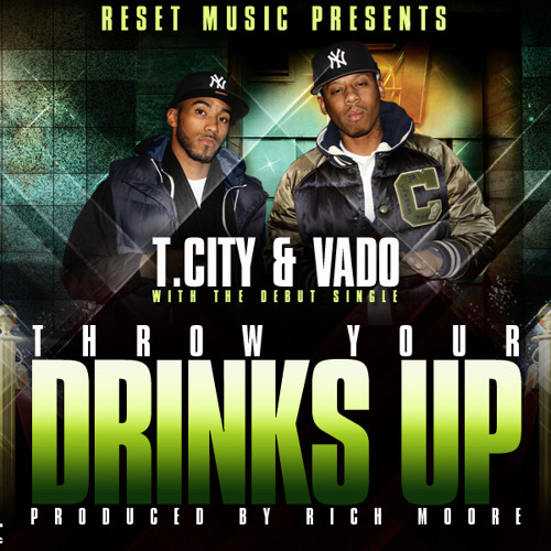 T.City featuring Vado 05. Throw Ya Drinks Up from Olde English the Mixtape (prod by Rich Moore)