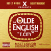 T.City with Olde English the Mixtape 15. Take Me Home (prod by Rich Moore)