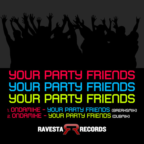 OnDaMiKe - Your Party Friends (DubMix) (FREE DL)