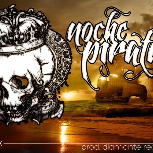 02 - Noche Pirata (Prod. Diamante Records)