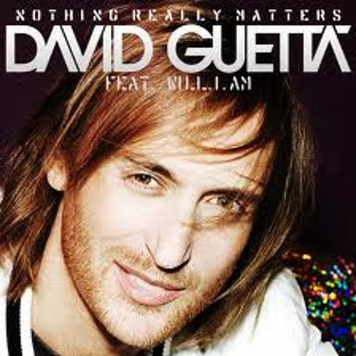 David Guetta Ft. Will.I.Am - Nothing Really Matters [Official Sound Track]
