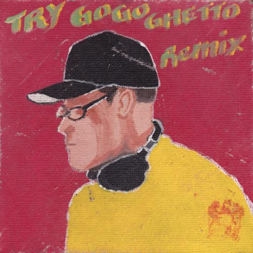 Try (GoGoGhetto Remix)