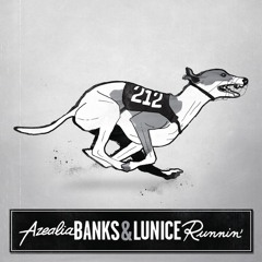 Azealia Banks and Lunice - Runnin'