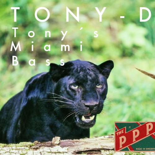Tony's Miami Bass