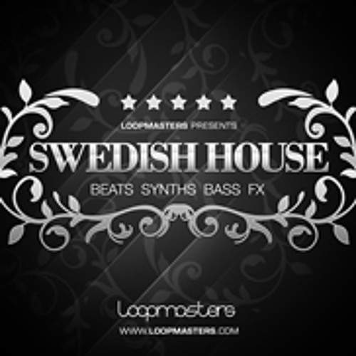 Swedish House Demo Loopmasters (Unmastered + Mastered)
