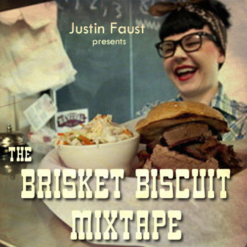 The Brisket Biscuit Mixtape
