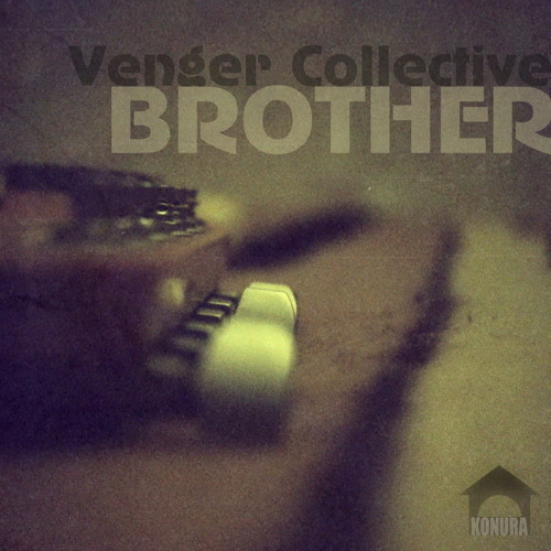 04-Venger Collective - Brother (Eventual Groove Instrumental Mix) DEMO