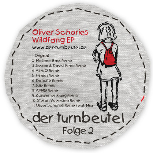 Oliver Schories - Wildfang (Alex Q Remix - Schnipsel von turnbeutel02)
