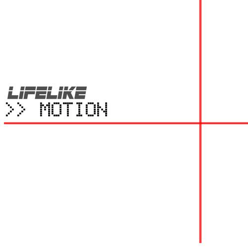 LIFELIKE - Motion