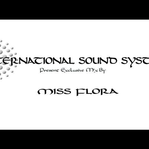 Miss Flora-ISS01-International Sound System Mix