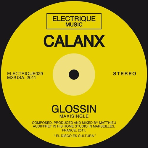 Calanx - Glossin'